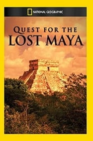 National Geographic: Quest for the Lost Maya (2012)