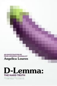 D-lemma: The Hard Truth (2021)