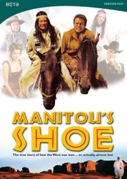 Poster Manitou's Shoe 2001