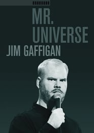 Jim Gaffigan: Mr. Universe (2012), film online subtitrat
