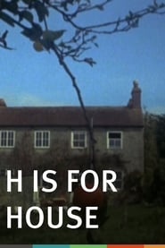 H Is for House (1973), film online subtitrat