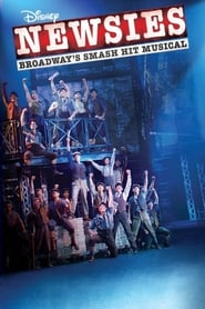 Disney's Newsies the Broadway Musical (2017) Watch Online Free