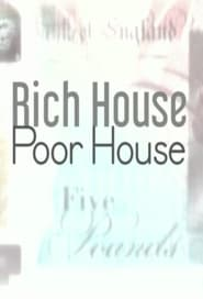 Rich House, Poor House Season 1 Episode 1