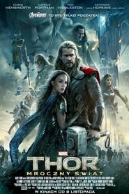 Thor: Mroczny świat / Thor: The Dark World 2013