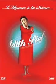 Édith Piaf : L'Hymne à la môme