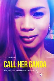 Ver Call Her Ganda Online HD Español y Latino (2018)