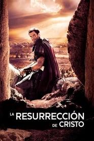Risen: La resurrección de Cristo
