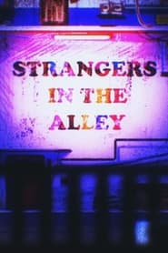 مترجم أونلاين و تحميل Strangers in the Alley 2021 مشاهدة فيلم