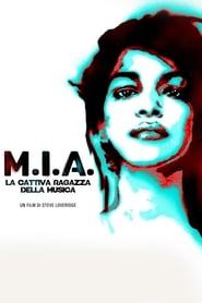 M.I.A. – La cattiva ragazza della musica