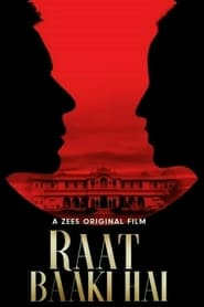 Raat Baaki Hai 2021 Hindi Zee5 Movie WebRip 250mb 480p 700mb 720p 1.5GB 1080p