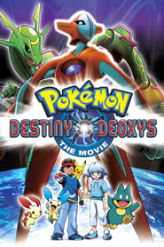 Pokémon: Destiny Deoxys (2004)