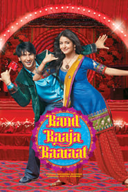 Band Baaja Baaraat (2010)