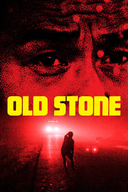 Old Stone / Lao shi (2016) Watch Online Free