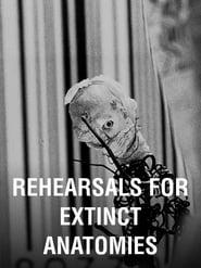 Rehearsals for Extinct Anatomies (1987)