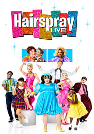 Regarder Hairspray Live!