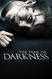The Fear of Darkness (2015)