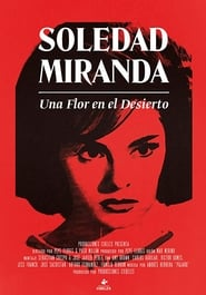 Soledad Miranda, Flower in the Desert