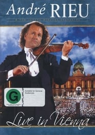 André Rieu - Live in Vienna movie