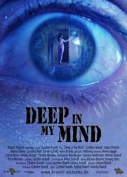 Deep in My Mind 2011