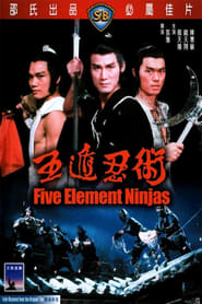 Five Element Ninjas Film en Streaming