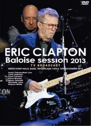 Eric Clapton - Live on Basel 2013