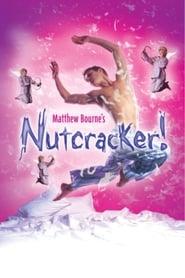 Matthew Bourne's Nutcracker! (2003)