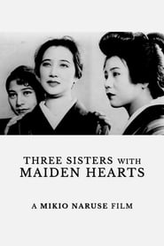 Three Sisters with Maiden Hearts