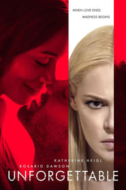 Unforgettable 2017 Full Movie Watch Online Free HD Download