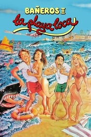Bañeros II: La playa loca (1989)