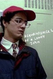 The Acquaintances of a Lonely John (2008)