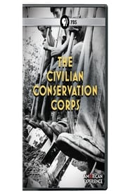 American Experience the Civilian Conservation Corps