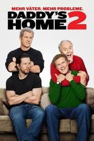 Daddy's Home 2 – Mehr Väter, mehr Probleme! [2017]