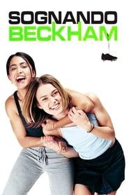 Guardare Sognando Beckham