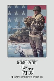 Voir The Last Days of Patton streaming complet gratuit | film streaming, StreamizSeries.com