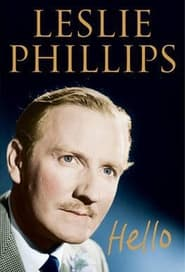 Hello: A Portrait Of Leslie Phillips 2013
