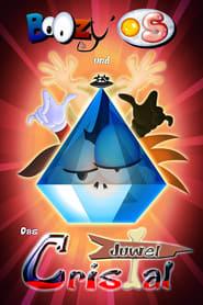 BoOzy' und der Cristaledelstein (2013)