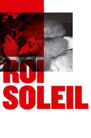 Roi Soleil (2018) Zalukaj Online