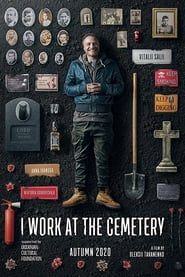I Work at the Cemetery (2021)