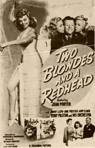 Two Blondes and a Redhead 1947