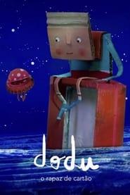 Dodu – O Rapaz de Cartão movie