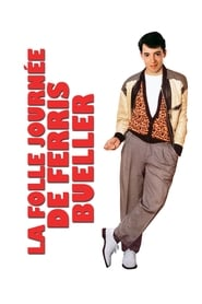 Regarder La folle journée de Ferris Bueller