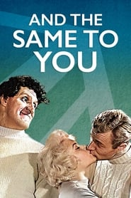 And the Same to You (1960)