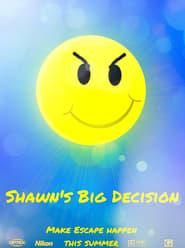 Shawn's Big Decision