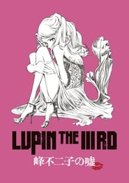 Lupin the Third: Lie of Fujiko Mine (2019) Online pl Lektor CDA Zalukaj