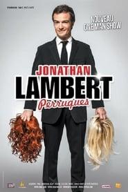 Jonathan Lambert : Perruques 2013