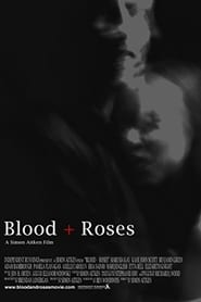 Blood + Roses streaming