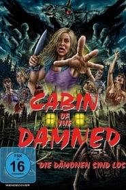 Cabin of the Damned – Die Dämonen sind los (2017)