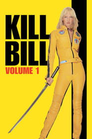 Guardare Kill Bill - Volume 1
