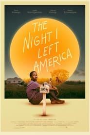 The Night I Left America (2021)