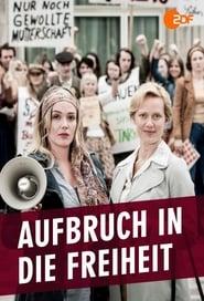 مشاهدة فيلم Aufbruch in die Freiheit مترجم